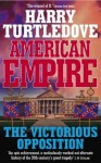 American Empire: The Victorious Opposition - Harry Turtledove