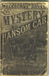 The Mystery of a Hansom Cab and Other Detective Stories by Fergus Hume - Fergus Hume