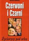 Czerwoni i Czarni - życiorysy pod włos - Wojciech Duda-Dudkiewicz