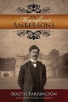 The Magnificent Ambersons - Booth Tarkington, Geoffrey Blaisdell