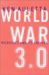World War 3.0 : Microsoft and Its Enemies - Ken Auletta