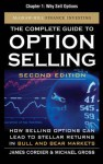 The Complete Guide to Option Selling, Second Edition, Chapter 1 - Why Sell Options - James Cordier, Michael Gross