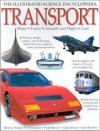 Transport: The Illustrated Science Encyclopedia - Peter Harrison, Peter Mellett, Chris Oxlade