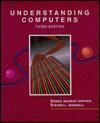 Understanding Computers - Grace Murray Hopper, Steven L. Mandell