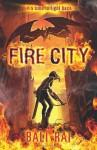 Fire City - Bali Rai