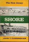 The New Jersey Shore - John T. Cunningham