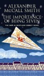 The Importance of Being Seven (44 Scotland Street) - Alexander McCall Smith