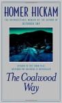 The Coalwood Way: A Memoir - Homer Hickam