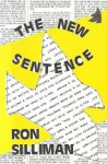 The New Sentence - Ron Silliman