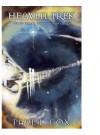 Heaven Trek: Daring To Go Where God Wants Us To Go - Paul L. Cox
