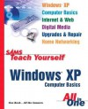 Sams Teach Yourself Windows XP Computer Basics All in One - Greg M. Perry