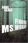 Finding Ms. Wright: A Jo Jacuzzo Mystery - Anne Seale
