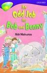An Odd Job For Bob And Benny - Nick Warburton