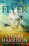 The Flyer - Stuart Harrison