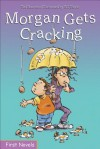 Morgan Gets Cracking - Ted Staunton, Bill Slavin