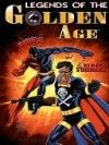 Legends of the Golden Age - Wayne Skiver, Barry Reese