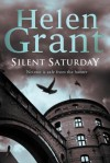 Silent Saturday: Forbidden Spaces Trilogy: Book One - Helen Grant
