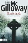 Borderlands - Brian McGilloway, Alice Jakubeit