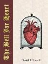 The Bell Jar Heart - Daniel I. Russell