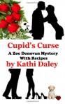Cupid's Curse (Zoe Donovan Mystery Book 4) - Kathi Daley