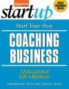 Start Your Own Coaching Business (StartUp Series) - Monroe Mann, Entrepreneur Press