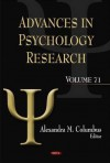 Advances in Psychology Research, Volume 71 - Alexandra M. Columbus