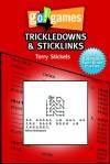 Go! Games: Trickledowns & StickLinks - Terry Stickels