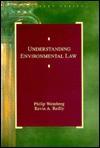 Understanding Environmental Law - Philip Weinberg, Kevin Reilly