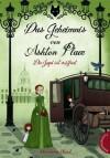 Das Geheimnis von Ashton Place: Die Jagd ist eröffnet - Maryrose Wood, Monika Parciak, Eva Plorin