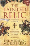 The Tainted Relic - The Medieval Murderers