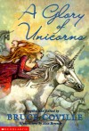 A Glory of Unicorns - Bruce Coville, Alix Berenzy