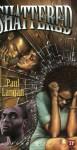 Shattered - Paul Langan