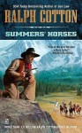 Summers' Horses - Ralph Cotton