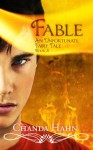 Fable (Unfortunate Fairy Tales) - Chanda Hahn, Joy Sillesen, Steve Hahn