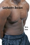 Gangbangers Downlow: Black Thugs and Studs Rub and Tug (Str8 Studs Downlow Book 51) - Marcus Greene