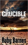 The Crucible - Ruby Barnes