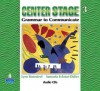 Center Stage 3: Grammar to Communicate, Audio CD - Lynn Bonesteel, Samuela Eckstut