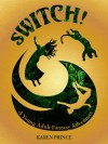 Switch! The Lost Kingdoms of Karibu - Karen Prince
