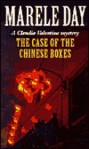 The Case of the Chinese Boxes - Marele Day