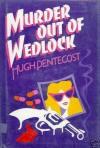Murder Out of Wedlock - Hugh Pentecost