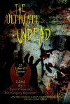 The Ultimate Undead - Anne Rice, Byron Preiss, John Gregory, Betancourt
