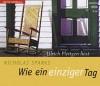 Wie ein einziger Tag - Nicholas Sparks, Ulrich Pleitgen