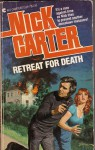 Retreat for Death - Nick Carter