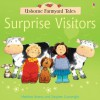 Surprise Visitors (Usborne Farmyard Tales) - Heather Amery, Stephen Cartwright