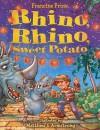 Rhino, Rhino, Sweet Potato - Francine Prose, Matthew S. Armstrong