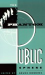 The Phantom Public Sphere - Bruce Robbins