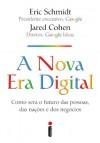 A nova era digital (Portuguese Edition) - Eric Schmidt, Jared Cohen