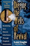 Digging the Wells of Revival - Lou Engle