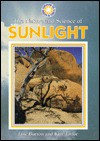The Nature And Science Of Sunlight - Jane Burton, Kim Taylor
