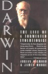 Darwin: The Life of a Tormented Evolutionist - Adrian Desmond, James Moore